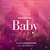 AUDIO | Nandy x Skales - Baby Me | Download Mp3