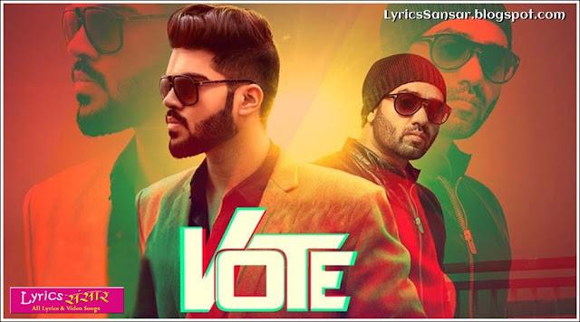 VOTE LYRICS : Zabby Goraya Feat. JSL