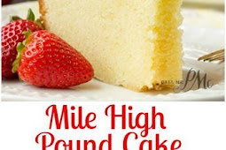 Mile High Pound Cake