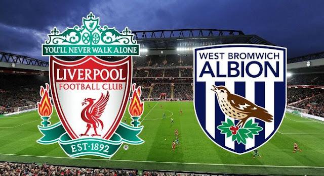 Prediksi Liverpool vs West Brom - FA Cup Minggu 28 Januari 2018