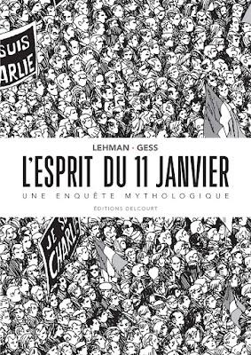 COUVERTURE DE L'ESPRIT DU 11 JANVIER, UNE ENQUËTE MYTHOLOGIQUE DE lEHMAN ET GESS chez Delcourt