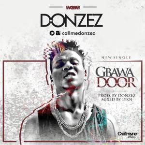 Download Donzez - Gbawa Door.mp3