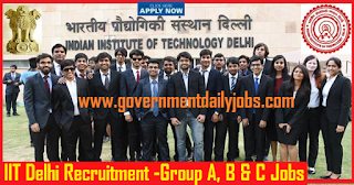 "IIT Delhi Group ""A"", 'B' & 'C' Recruitment 2018 - Apply Online for 19 Posts"