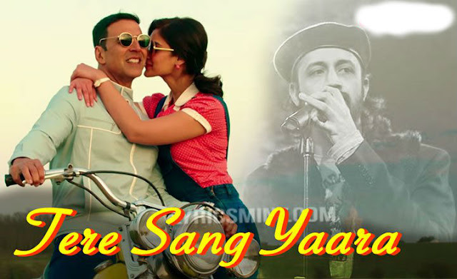 TERE SANG YARA LYRICS - Rustom Movie Akshay Kumar