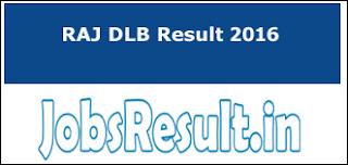 RAJ DLB Result 2016