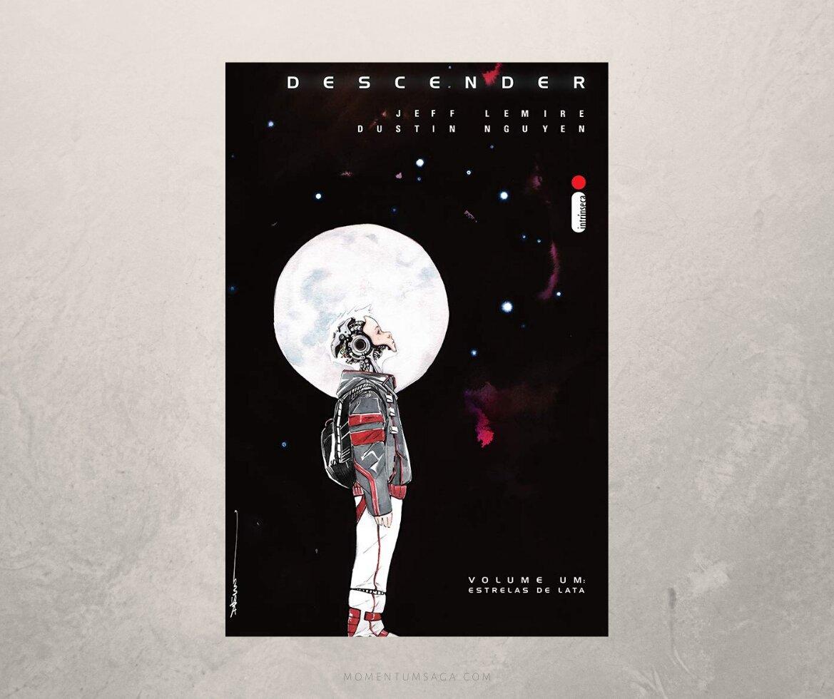 Resenha: Descender Vol. 1  Estrelas de Lata, de Jeff Lemire e Dustin Nguyen