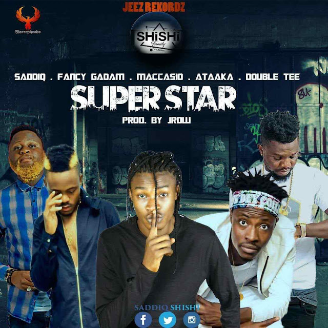 Shishi features Fancy Gadam, Maccasio, Ataaka and Double Tee on his much awaited banger
