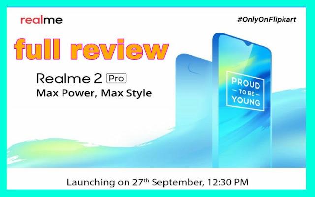 Realme2 pro full reviewrealme 2 pro 660 Qualcomm Snapdragon processor, realme pro 2 camera, realme 2 pro battery