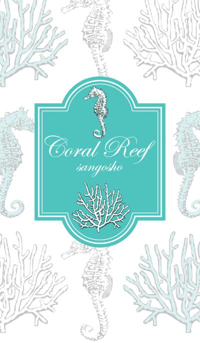 Coral Reef -sangosho-