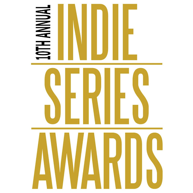 10th Annual Indie Series Awards (ISA10) Nominations -  (Complete List)