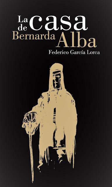 La casa de Bernarda Alba  Federico García Lorca  Argumento + Personajes