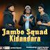 AUDIO | Jambo Squad - Kidandara | Download Mp3