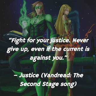 justice, aki kudou, vandread: the second stage, anime, series, songs, quotes, lyrics analysis. fight for your justice, never give up even if the current is against you