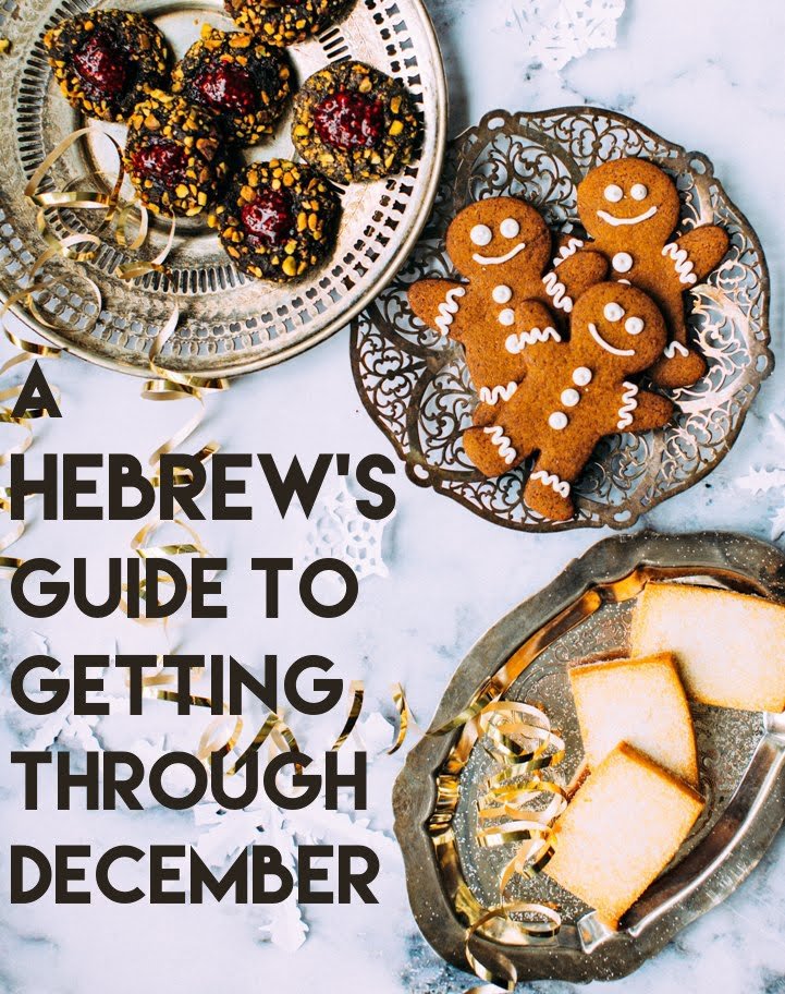 How To Survive the Christmas Season as a Hebrew