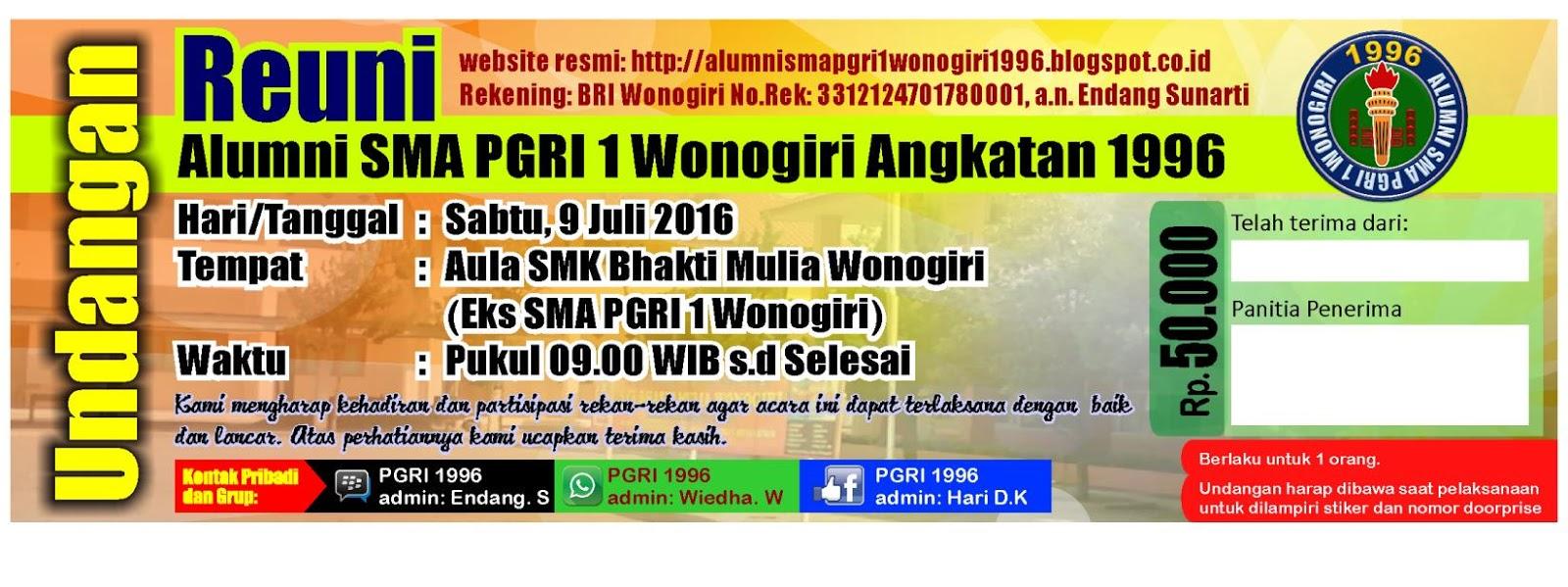 Paguyuban Alumni Sma Pgri 1 Wonogiri Angkatan 1996 Undangan Dan