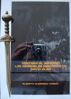 Portada del libro Ventana al infierno. Las increíbles aventuras de David Alba, de Alberto Guerrero Corral