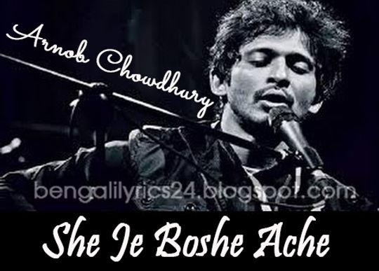 She Je Boshe Ache, Arnob