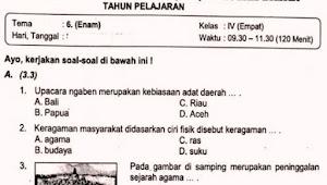 Soal Ulangan Kelas 4 Tema 6 Kurikulum 2013