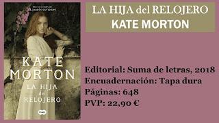 https://www.elbuhoentrelibros.com/2018/11/la-hija-del-relojero-kate-morton.html