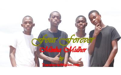 Four-Forever-Minha-Mulher