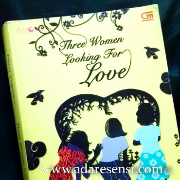 Resensi Three Women Looking for Love