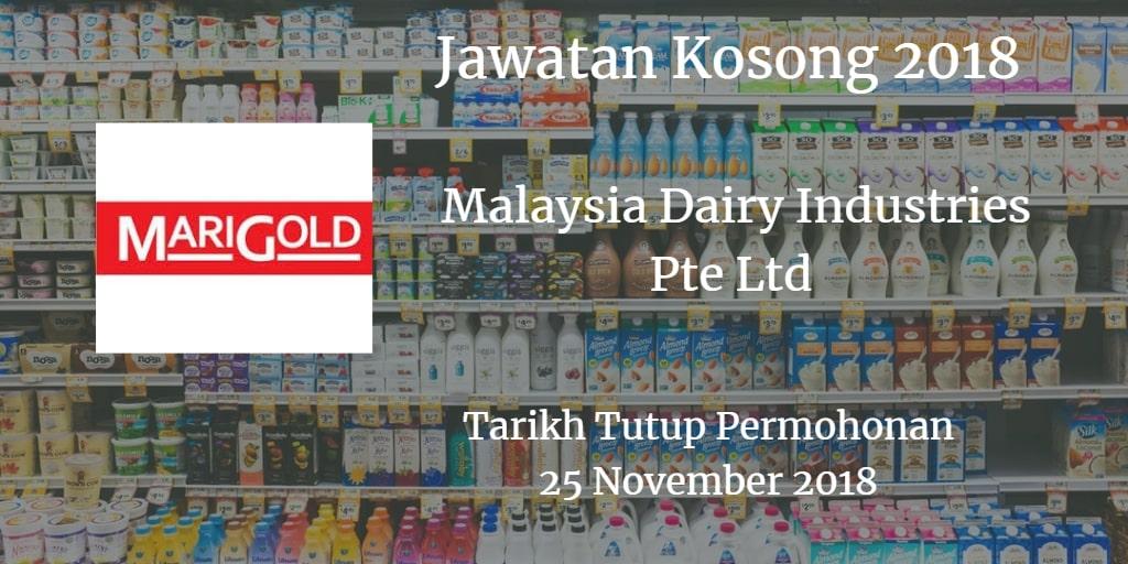 Jawatan Kosong Malaysia Dairy Industries Pte Ltd 18 November 2018