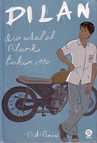 Lady Loves Books: Dilan: Dia Adalah Dilanku Tahun 1990 by ...