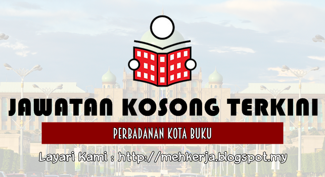Jawatan Kosong Terkini 2016 di Perbadanan Kota Buku (PKB)