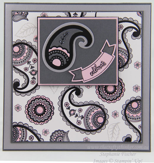 Stampin Up, #thecraftythinker, Paisleys & Posies, Card making, Craft, Stampin Up Australia Demonstrator, Stephanie Fischer, Castle Hill NSW