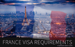 France Visa Application Requirements Processes And Guide 2018/2019