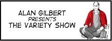 Alan Gilbert Presents The Variety Show
