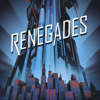 RENEGADES - by Marissa Meyer