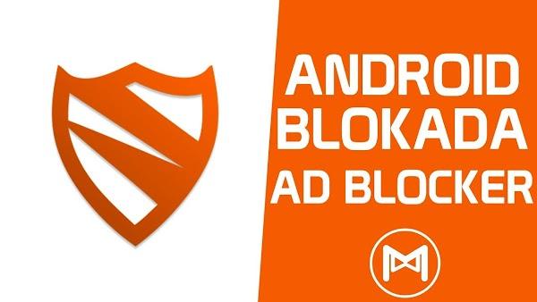 Bloquea Los Anunciones del Navegador & Aplicaciones Con Blockada Premium