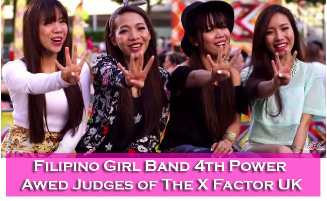 Filipino Girl Band 4th Power Awed Judges of The X Factor UK