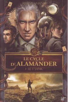 Le T'sank - Le cycle d'Alamänder T01 de Alexis Flamand