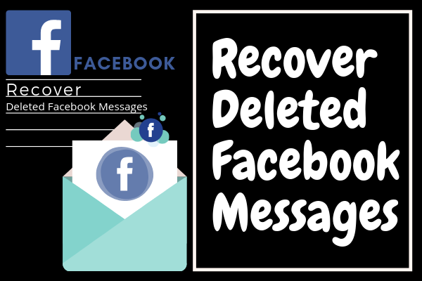 Recover Deleted Messages On Facebook