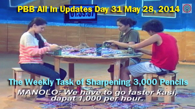 PBB All In Updates Day 31 May 28, 2014 the weekly task of sharpening 3,000 pencils