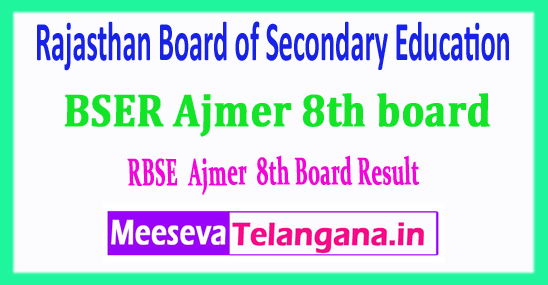 RBSE 8th Rajasthan Board of  Secondary Education BSER Ajmer 8th board Result 2018