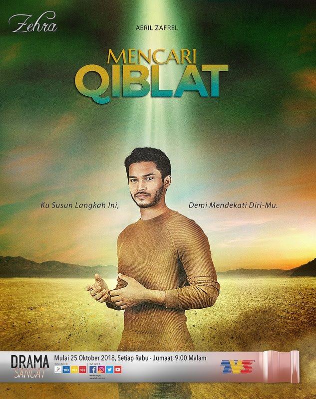Belajar Tentang Hidup Dari Drama Mencari Qiblat di TV3