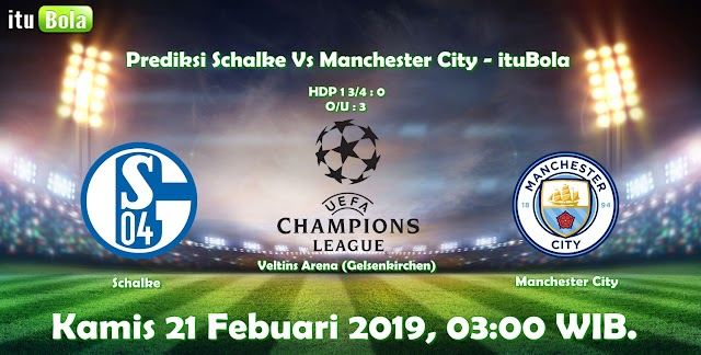 Prediksi Schalke Vs Manchester City - ituBola