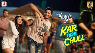 Kar Gayi Chull Lyrics English Translation - Kapoor & Sons (Since 1921)
