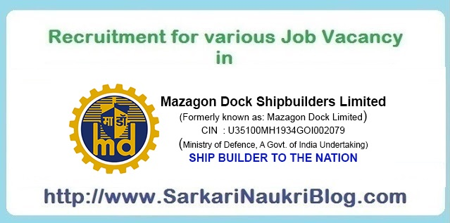 Naukri Vacancy Recruitment Mazagon Dock Shipbuilders