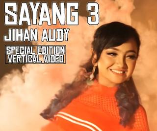 Jihan Audy Sayang 3