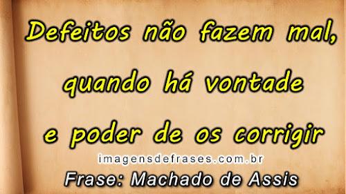 Textos e Frases de Machado de Assis