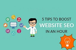 5 Tips To Boost Website SEO In An Hour