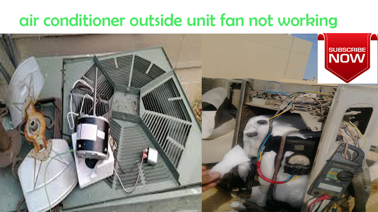 How To Repair An Air Conditioning Condenser Fan Motor Not Working
