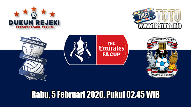 Prediksi FA Cup Birmingham City VS Coventry City 5 Februari 2020