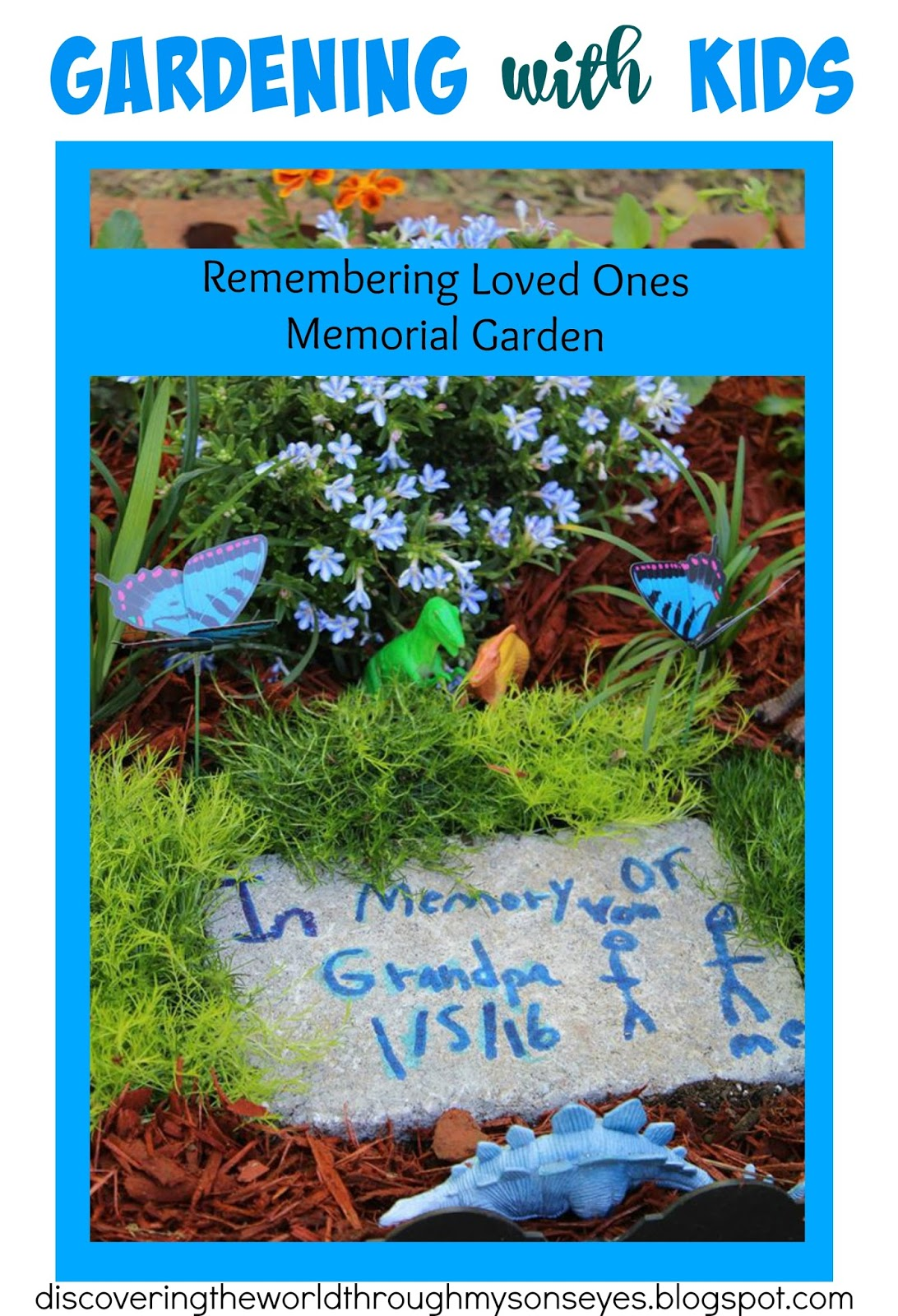 Gardening with kids remembering loved ones memorial garden discovering the world through my for Garden memorials for loved ones