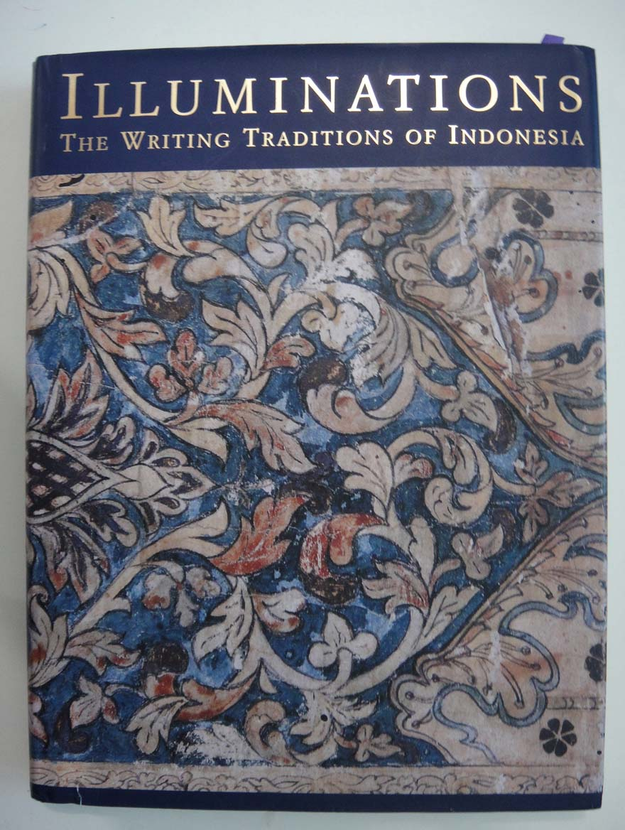 abu dervish: Book Review 08 : Illuminations : The Writing Traditions of Indonesia