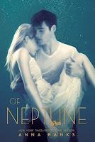 Of Neptune #3 — Anna Banks